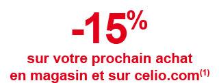 -15% sur votre prochain achat en magasin et sur celio.com (1)