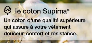 le coton Supima* - Un coton d'une qualité supérieure qui assure à votre vêtement douceur, confort et résistance.