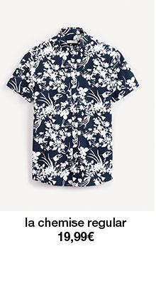 la chemise regular 29,99€